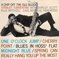 A Chip off the Old Block — Stanley Turrentine, Shirley Scott, Blue Mitchell, Earl May, Al Harewood