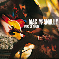 Word Of Mouth — Mac McAnally