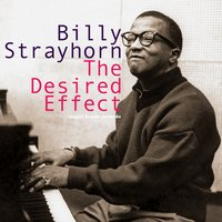 The Desired Effect — Billy Strayhorn