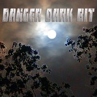 Danger Dark Bit — Psychopathic