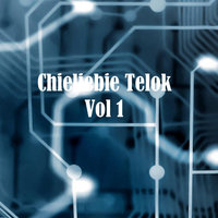 Chieliebie Telok, Vol. 1 — Chieliebie