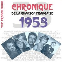The French Song / Chronique De La Chanson Française - 1953, Vol. 30 — сборник