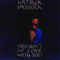 This Guy's In Love With You — Arthur Prysock