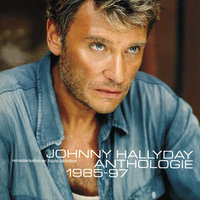 Anthologie 1985/1997 — Johnny Hallyday