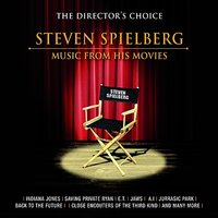 The Director's Choice: Steven Spielberg - Music from His Movies — The Academy Studio Orchestra