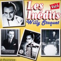 Les inédits, Vol. 6 — Willy Staquet