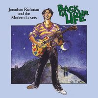 Back In Your Life — Jonathan Richman & The Modern Lovers