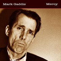 Mercy — Mark Gaddis