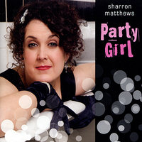 Party Girl — Sharron Matthews