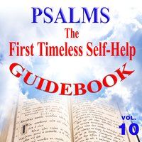 Psalms the First Timeless Self-Help Guidebook, Vol. 10 — David & The High Spirit