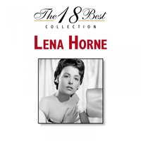 The 18 Best Collection — Джордж Гершвин, Lena Horne