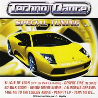 Spécial Tuning Vol. 6 (Les Gros Sons Techno Dance Pour Ta Voiture) — Techno Dance Special Tuning