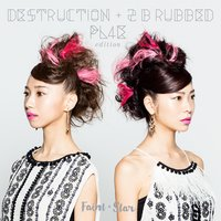 Destruction + 2 B Rubbed PL4E — Faint Star