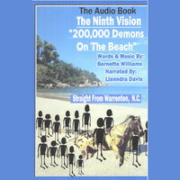 200,000 Demons On The Beach...The Audio Book — Bernette Williams
