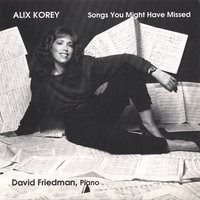 Songs You Might Have Missed — Alix Korey