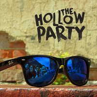 Ray Bans — The Hollow Party