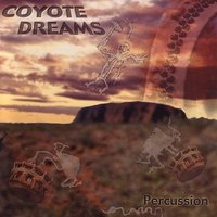 Coyote Dreams - Percussion — Michael Udow, Director