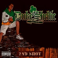 2nd Shot — Duke Sheltic