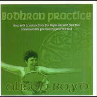 Bodhran Practice (Slow Sets for Beginners & Practice) — Alison Boyd
