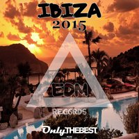 EDM Records Presents Ibiza 2015 — сборник