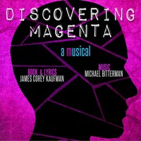 Discovering Magenta: A Musical (2015 New York Cast) — сборник