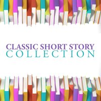 Classic Short Story Collection — Bart Wolffe, Emma Hignett, Emma Topping