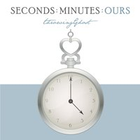 Seconds: Minutes: Ours — Throwing Ghost