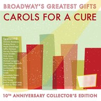 Broadway's Greatest Gifts: Carols for a Cure, Vol. 10, 2008 — сборник