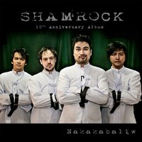 Shamrock - 10th Anniversary — SHAMROCK