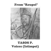 "Voices (Istimpei) (From ""Roupel"") — Tasos P."