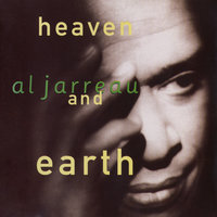 Heaven And Earth — Al Jarreau