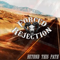 Beyond This Path — Forced Rejection