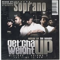 Get 'Cha Weight Up Vol. 2 (Hosted by Joe Budden) — Young Soprano