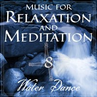 Music for Relaxation and Meditation - Water Dance, Vol. 8 — Ernie Lyons
