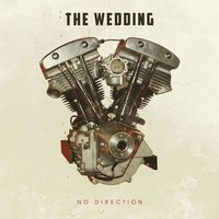 No Direction — The Wedding