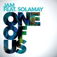 One of Us — Jam, Solamay