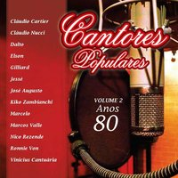 Cantores Populares, Vol. 2 - Anos 80 — сборник