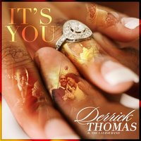It's You — Derrick Thomas