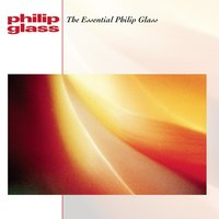 The Essential Philip Glass — Philip Glass