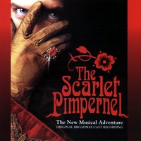 The Scarlet Pimpernel: The New Musical Adventure — The Scarlet Pimpernel