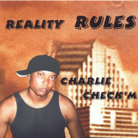 Reality Rules — charlie check'm