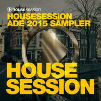 Housesession ADE 2015 Sampler — сборник