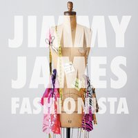 Fashionista EP — Jimmy James