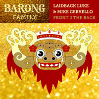Front 2 the Back — Laidback Luke, Mike Cervello