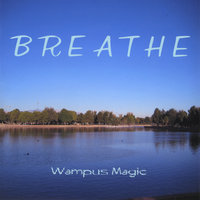 Breathe (Wampus Magic) — John Turnbull