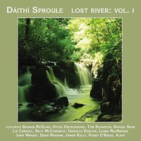 Lost River, Vol. 1 — Daithi Sproule