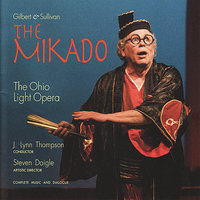 The Mikado — J. Lynn Thompson, Ohio Light Opera