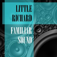 Familiar Sound — Little Richard