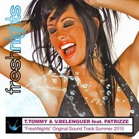 Fresh Nights — Patrizze, Vicente Belenguer, T. Tommy, Fresh Nights