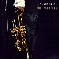 Monumental — The Platters